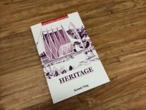Singapore Chronicles: HERITAGE by Kennie Ting, published on 10th December 2015.