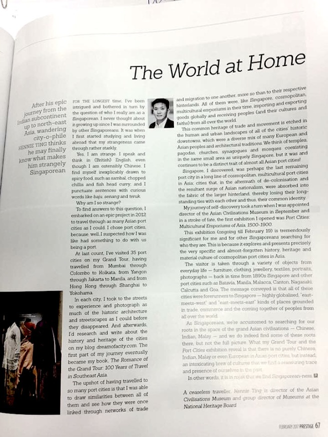 I wrote quite a few opinion pieces and took on many interviews to promote PORT CITIES. This is my favourite opinion piece, which was published in PRESTIGE. It was about my search for identity, and how it led me to Asian port cities, and finally to ACM.