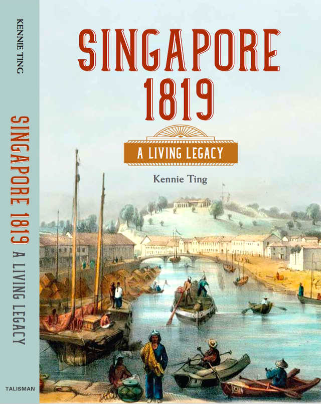 22 - Singapore 1819 - A Living Legacy