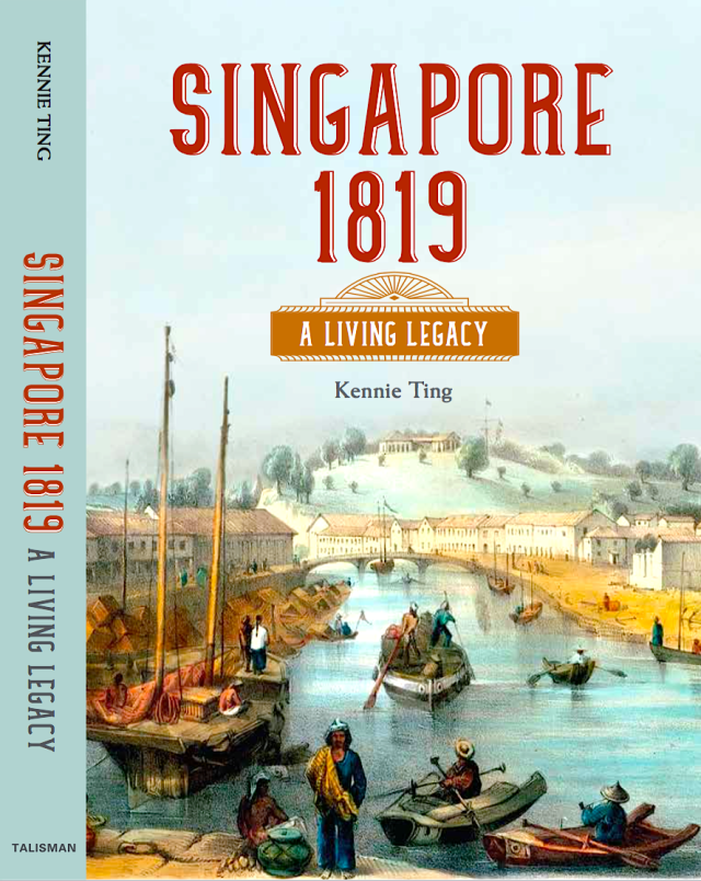 18 - Singapore 1819 - A Living Legacy